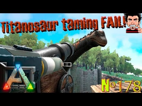 ARK Survival Evolved Titanosaur MOD FAIL 2 | Nuevo Fail en Taming Titanosaurus gameplay español