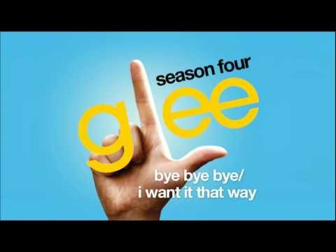 Glee Cast - Bye Bye Bye I Want It That Way