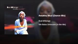 Awukhu Muzi (Dance Mix)