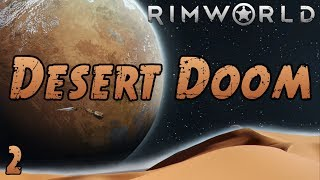 Rimworld: Desert Doom - Part 2: The Bugs Are Evolving?!