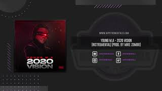 Young M.A - 2020 Vision [Instrumental] (Prod. By Mike Zombie) + DL via @Hipstrumentals