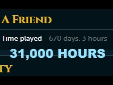 I have played RUNESCAPE for over 31000 HOURS