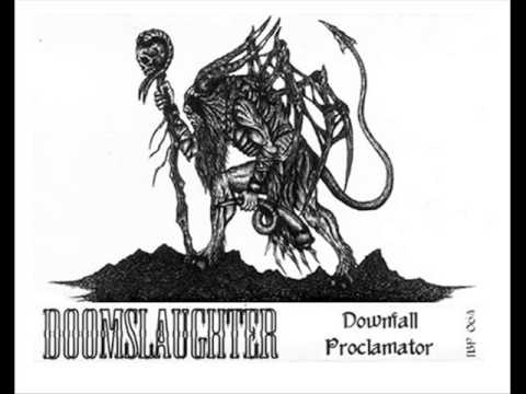 Doomslaughter - Downfall Proclamator [full album] 2011