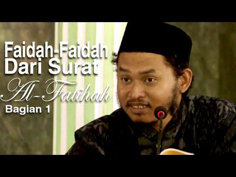Ceramah Islam: Faidah-Faidah Dari Surat Al-Fatihah 1 - Ustadz Ari Wahyudi