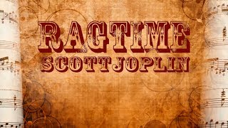 Scott Joplin Ragtime Full Album