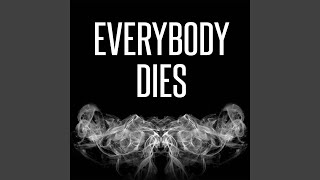 Everybody Dies Originally Performed By Logic Instrumental