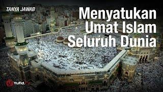 Tanya Jawab: Menyatukan Umat Islam Seluruh Dunia - Syaikh Hussein Yee