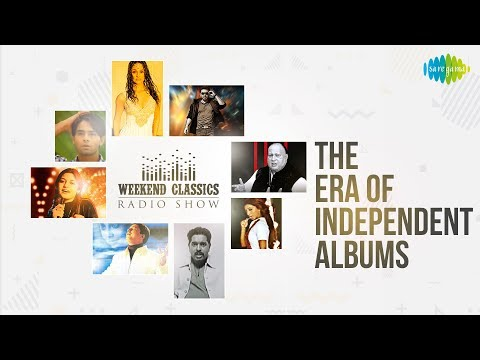 Weekend Classic Radio Show | Era Of Independent Albums | Afreen Afreen | Breathless | Purani Jeans
