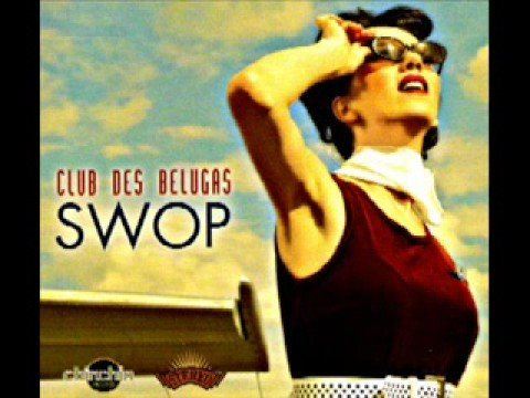 Club des Belugas - Some Like It Hot Music Videos