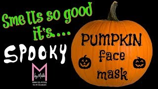 best PUMPKIN face mask!!! (M by Mickie)