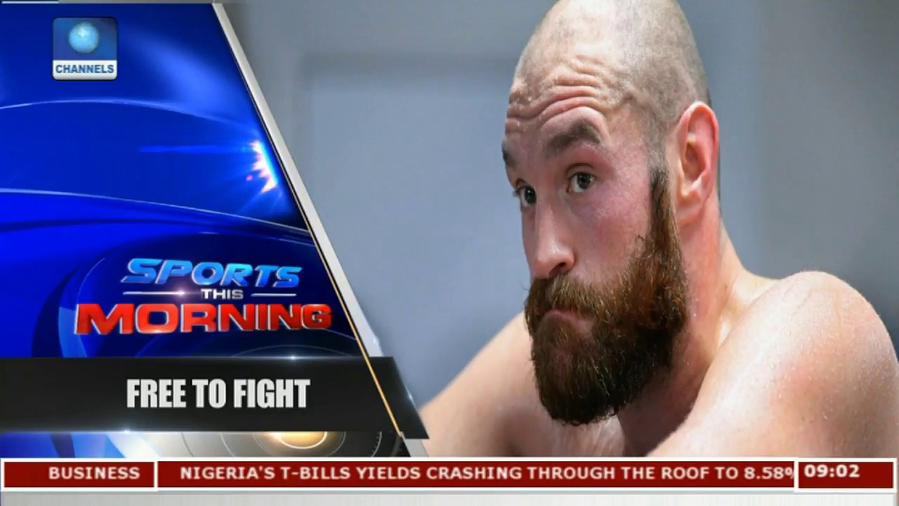 Professional Boxing: Ukad Clears Fury To Fight  Sports This Morning 