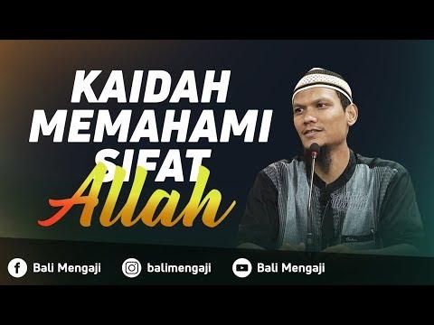 Kaidah Dalam Memahami Sifat Allah - Ustadz Muhammad Yasir, Lc