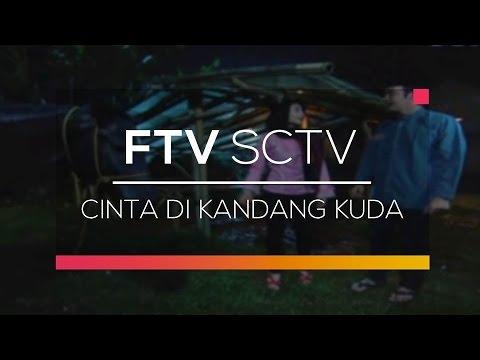 download lagu FTV SCTV - Cinta Di Kandang Kuda gratis