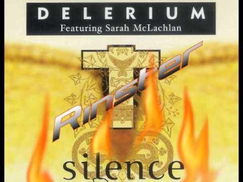 Delerium Ft. Sarah McLachlan Silence
