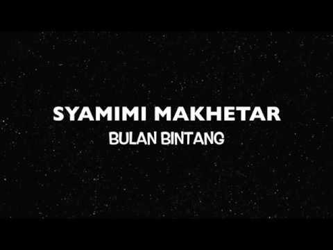 Syamimi Makhetar - Bulan Bintang
