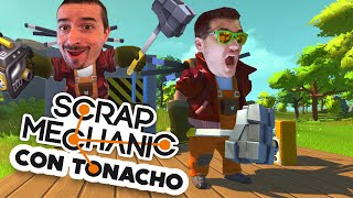 RISAS EN SCRAP MECHANIC CON TONACHO