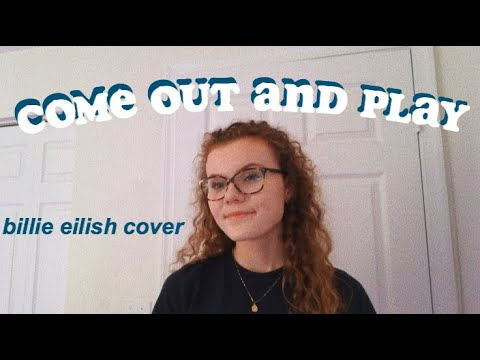 come out and play billie eilish cover // morgan kennedy MP3