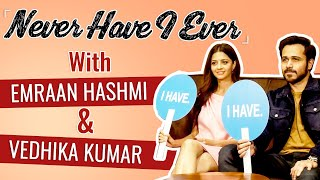 Emraan Hashmi and Vedhika Kumar's HONEST Never Have I Ever | The Body | BOI