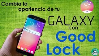 Good Lock, personaliza tu Android de forma exquisita