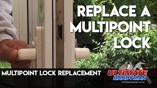 How to replace a multipoint lock