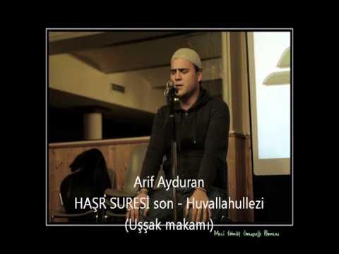 Arif Ayduran - HAŞR SURESİ son - Huvallahullezi (Uşşak makamı)