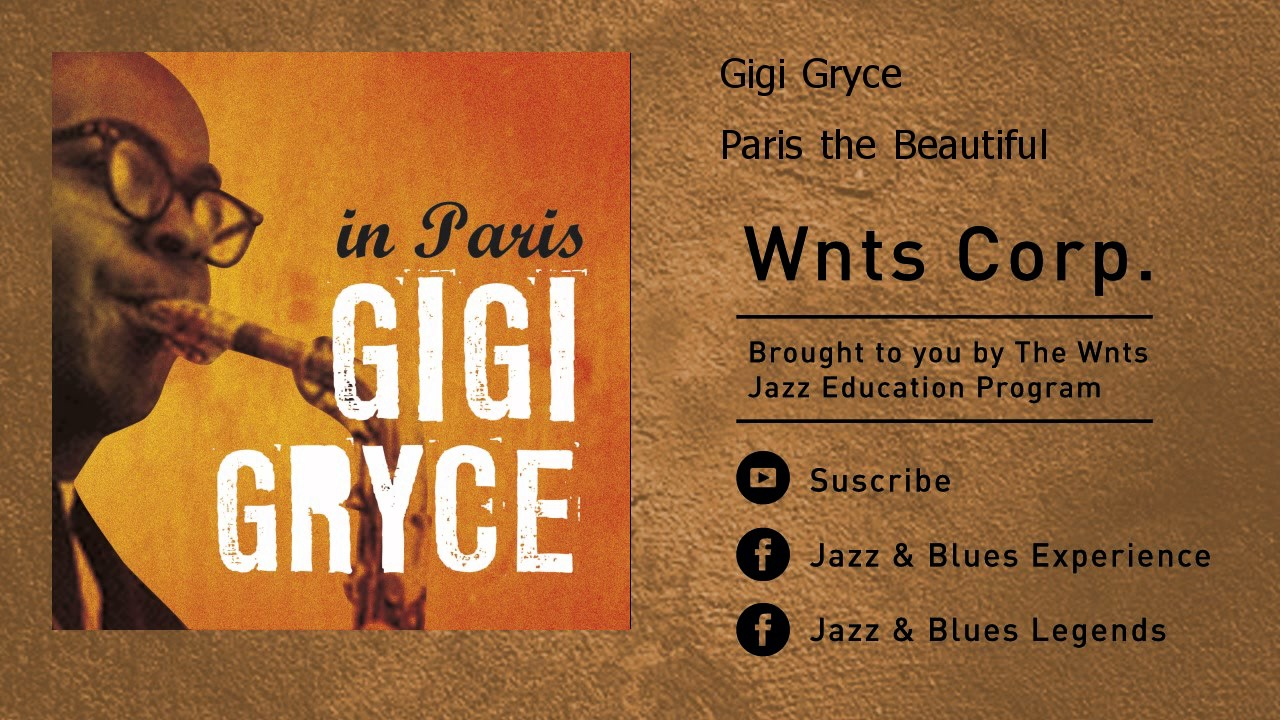 Gigi Gryce - Paris the Beautiful