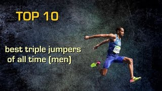 Top 10 triple jumpers of all time (men)