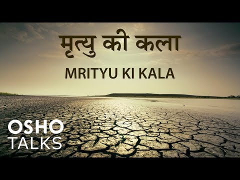 Osho: Mrityu Ki Kala video