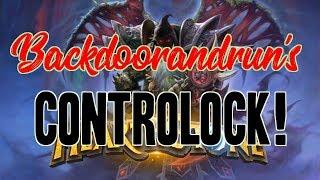 HearthPWN D3CK Sp0tl!ght: Backdoorandrun's (Rank 6 Legend) Controlock! [S50]