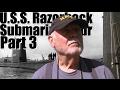 U.S.S. Razorback Tour Part Three! Further into The Razorback!