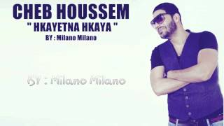 Cheb Houssem Hkayetna Hkaya Officiel Clip HD
