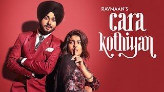 Cara Kothiyan: Ravmaan (Full Song) Mack Sandhu | Jatinder Jeet Sandhu | Latest Punjabi Songs