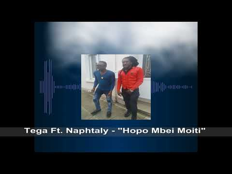 Tega Ft. Naphtaly - Hopo Mbei Moiti_[Matawai Generation]_OFFICIAL AUDIO.mp4