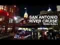 San Antonio River Walk Cruise | San Antonio, TX