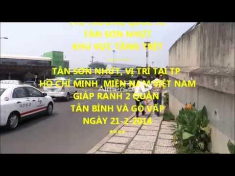 Phi TrƯỜng TÂn SƠn NhỨ́t Tphcm TẦng TrỆt Đón ThÂn NhÂn Ngày 21 2 2014 video