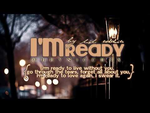 Lil Eddie - I'm Ready