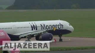 UK struggles to deal with stranded passengers after Monarch Airlines collapses