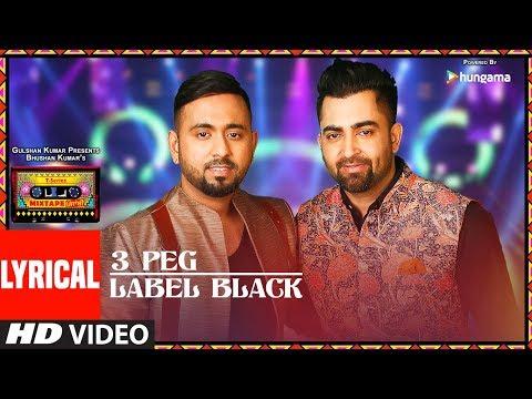 Lyrics:3 Peg/Label Black   T-Series Mixtape Punjabi   Sharry Mann   Gupz Sehra   Bhushan Kumar