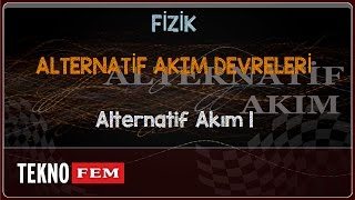 YGS-LYS FİZİK - Alternatif Akım 1