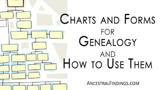 AF-146: Charts and Forms for Genealogy, and How to Use Them