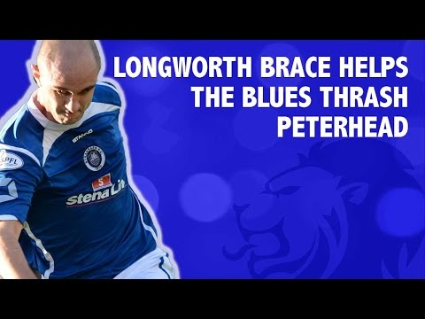 Longworth brace helps The Blues thrash Peterhead