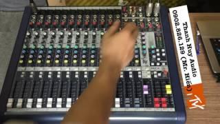 Hướng Dẫn Chỉnh Mixer Soundcraft MFX 12/2 Cơ Bản Đến Nâng Cao LH 0902826129