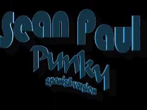 Sean Paul spanish punky