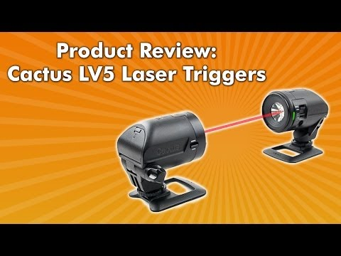 Product Review - Cactus LV5 Laser Triggers
