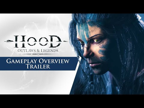 Hood: Outlaws & Legends - Gameplay Overview Trailer