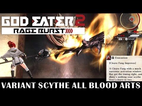 GOD EATER 2 - Variant Scythe All Blood Arts