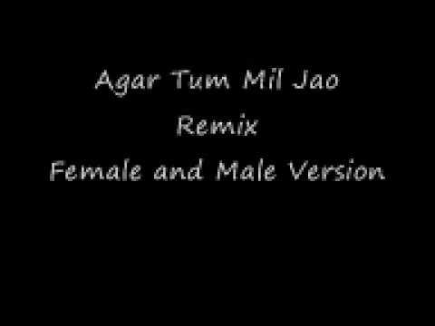 Agar Tum Mil Jao Female And Male Version video