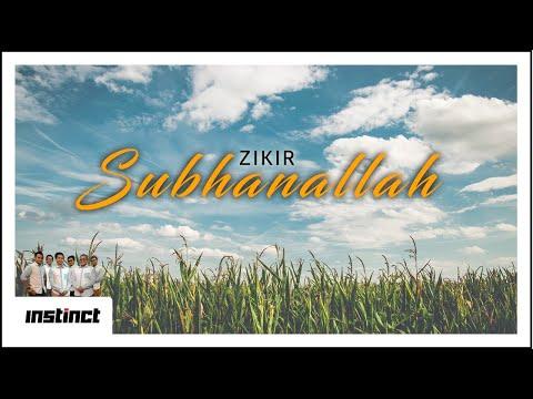 Instinct - Zikir Subhanallah