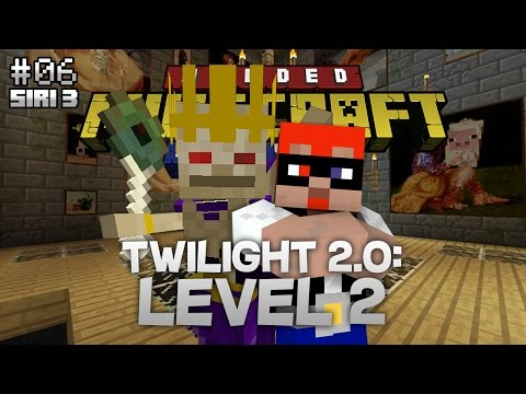 Modded Minecraft Malaysia S3 - E6 - Twilight 2.0: Level 2