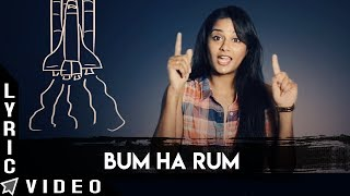 Bum Ha Rum Lyric Video | Odu Raja Odu